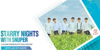 STARRY NIGHTS WITH SNUPER- K-Pop Class