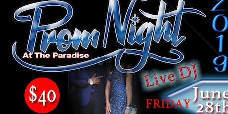 Prom Night at the Paradise Entertainment Center  tickets