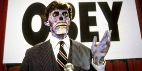 "These Films Cannot Be Trusted, Part Three: ""They Live!"" tickets"