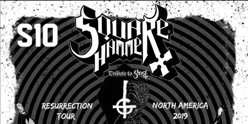 Square Hammer - Ghost Tribute w/ The Maension