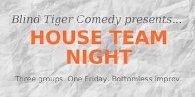Blind Tiger Comedy House Teams Present: