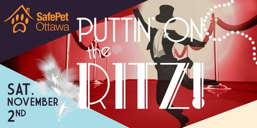 4th Annual SafePet Ottawa Puttin' On The Ritz Ball