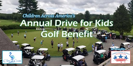 Children Across America's Annual Drive for Kids Golf Benefit