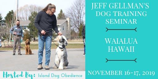 WAIALUA, HAWAII - Jeff Gellman's Dog Training Seminar