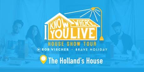 Brave Holiday & Rob Vischer: I Know Where You Live House Show Tour tickets