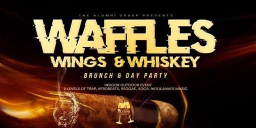 Waffles, Wings, & Whiskey Brunch & Day Party