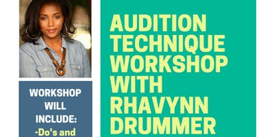 Film and TV Audition Technique Workshop with Rhavynn Drummer - 10am-2pm