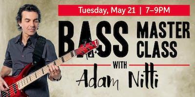 Bass Masterclass with Adam Nitti