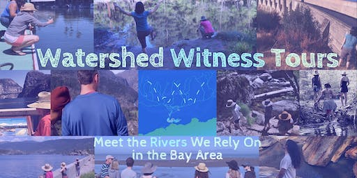 Watershed Witness Tours ~ Local Bay Area ~ Oakland/San Leandro Creek