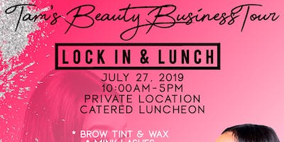 Tam's Beauty Business Tour (Lunch & Lock-In)