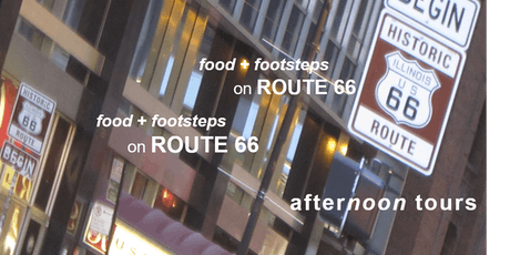 food + footsteps on Route 66 | Afternoon Tours in Chicago tickets