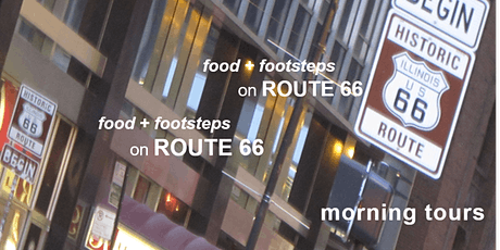 food + footsteps on Route 66 | Morning Tours in Chicago tickets