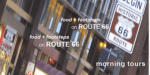 food + footsteps on Route 66 | Morning Tours in Chicago