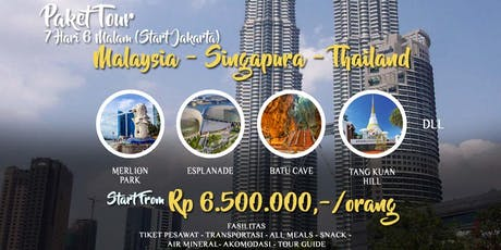 Paket Tour 3 Negara Singapura - Malaysia - Thailand dari Jakarta tickets