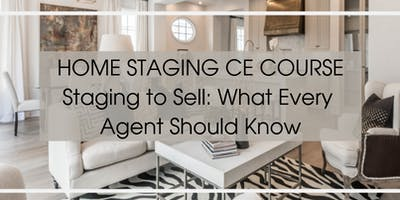Stage to Sell- Free 3 CE for Realtors ** CSA Designation