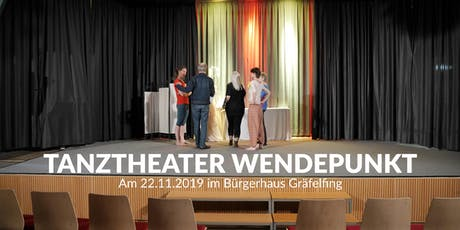 Tanztheater Wendepunkt Tickets