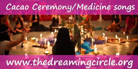 Cacao Ceremony, Medicine Songs, Crawley Down tickets