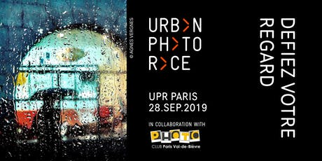 Urban Photo Race - Paris 2019 billets