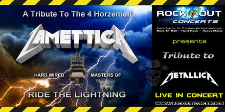 LAMETTICA - A Tribute to the 4 Horzemen Tickets