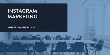 Instagram Marketing - Hashtags, Content & Growth [MASTERCLASS] tickets