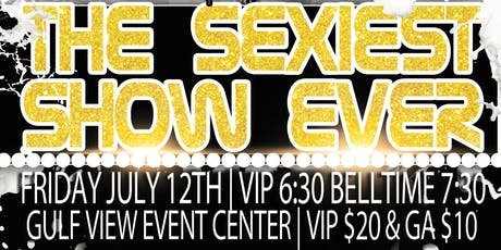 The Sexiest Show Ever! tickets
