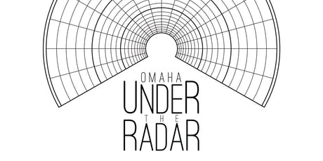Omaha Under the Radar 2019 - Full Festival Pass tickets