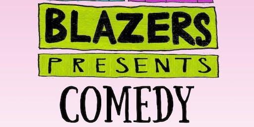 Blazers Presents Comedy.