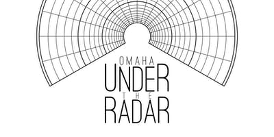 Omaha Under the Radar - VIP Pass