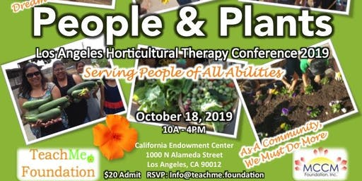 Plants & People: Los Angeles Horticultural Therapy Conference 2019