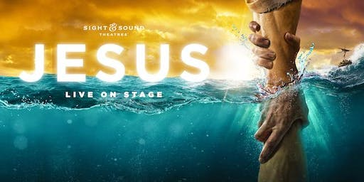 Sight & Sound - JESUS  (Trips includes: bus ride, show ticket, and buffet)