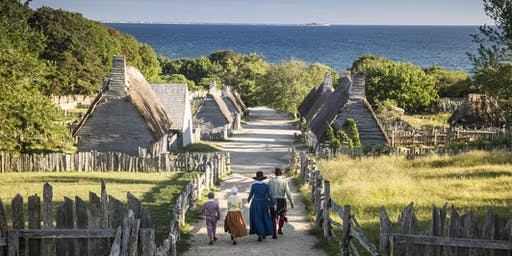 Plimoth Plantation Museum Tickets 2019 Season: June 1 - Aug 31, 2019
