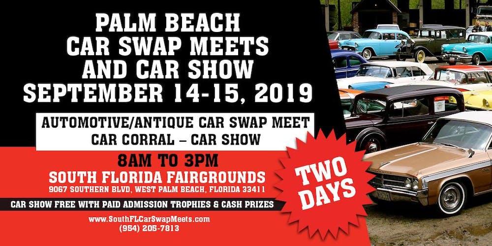 Palm Beach Car Swap And Car Show Meets Returns September 14 15 West Palm Beach