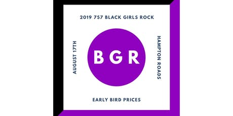 2nd Annual 757 Black Girls Rock Event - Show Your Talent tickets