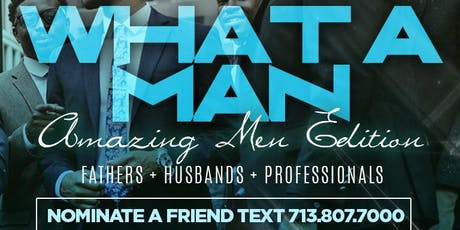 HOUSTON WHAT A MAN AWARDS -  4040 NETWORKING AWARDS MIXER | LIVE MUSIC + FULL KITCHEN - TEXT - 713.807.7000 tickets