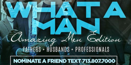 HOUSTON WHAT A MAN AWARDS -  4040 NETWORKING AWARDS MIXER | LIVE MUSIC + FULL KITCHEN - TEXT - 713.807.7000