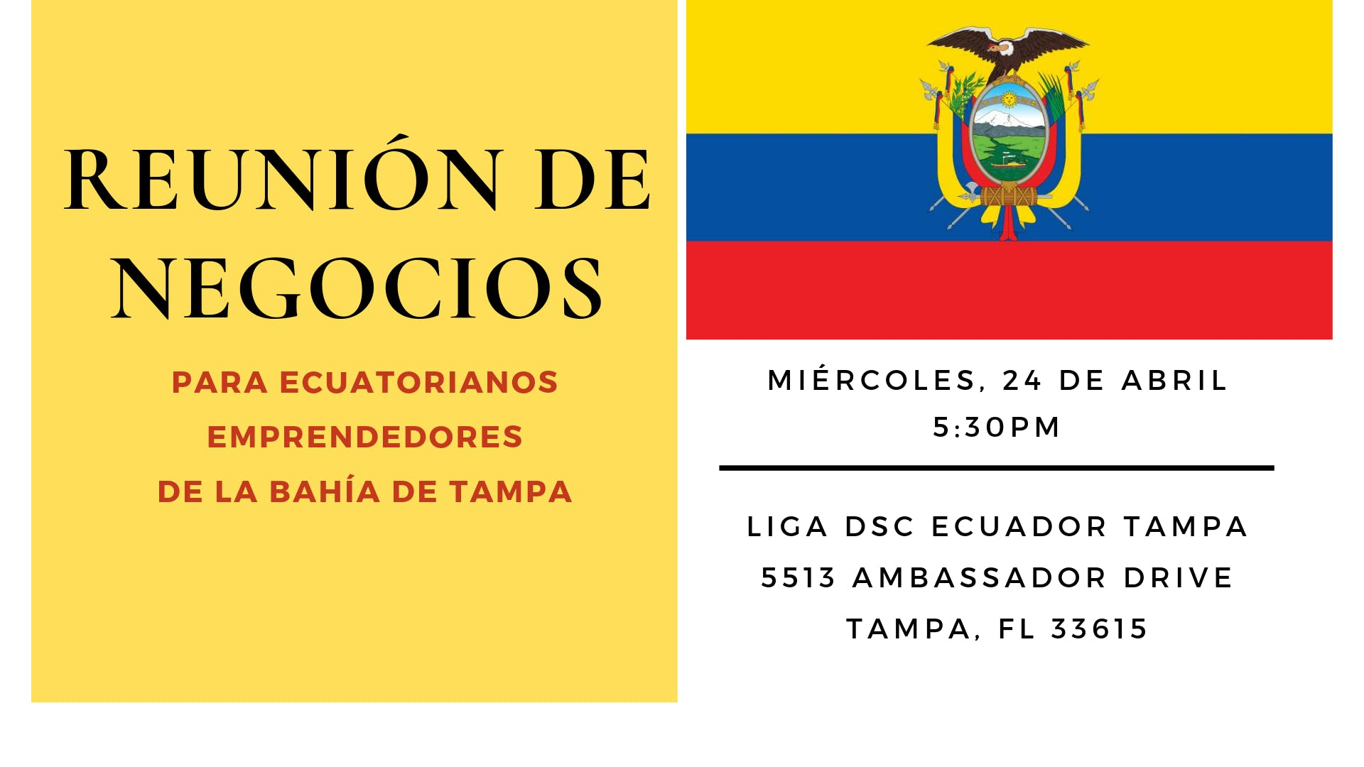 Reunión de Negocios Para Ecuatorianos Emprendedores de la Bahía de Tampa