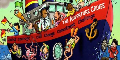 Adventure Cruise Holiday Club Mon 22 - Fri 26 July 10 - 12.30 each day   tickets
