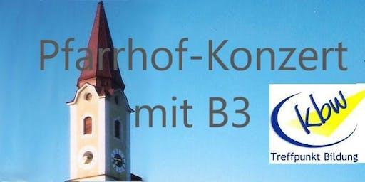 Pfarrhof-Konzert | Austropop und lustige Geschichten mit B3