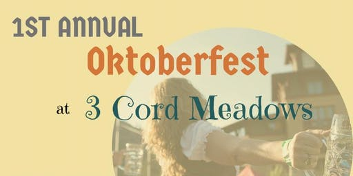 1st Annual Oktoberfest at 3 Cord Meadows