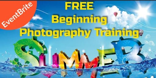 FREE Beginners Photography Training