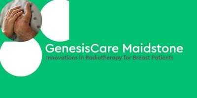 GenesisCare Maidstone Innovations in Radiotherapy for Breast Patients