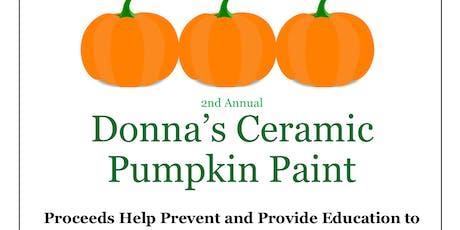2nd Annual Donna's Ceramic Pumpkin Paint tickets