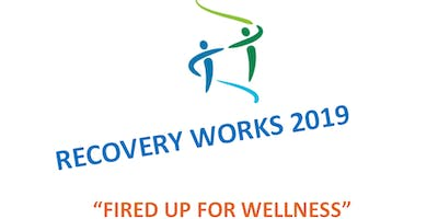 """2019 Utah Peer Conference, Recovery Works """"Fired up for Wellness"""""""