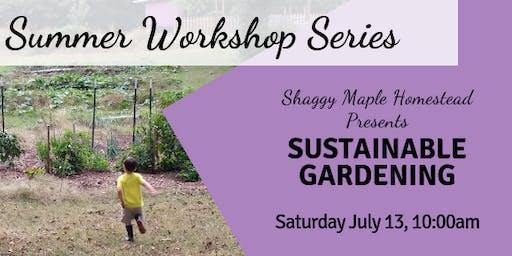 Summer Workshop Series: Sustainable Gardening