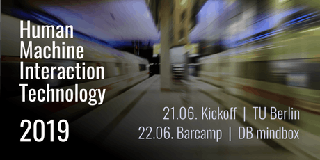 HuMITec Barcamp 2019 | Human-Machine-Interaction Technology Tickets