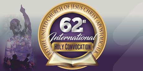Bethel United Church 62nd International Holy Convocation 2019 (BUCJCUK) tickets