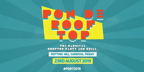 Pon De Rooftop 2019 - The Carnival Rooftop Party and Grill tickets