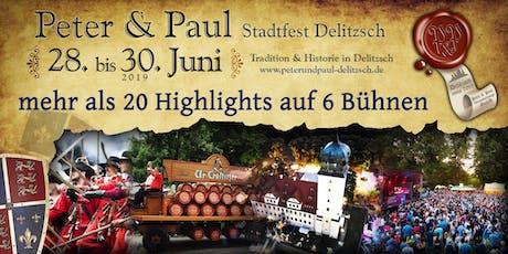 Peter & Paul Stadtfest Delitzsch 2019 Tickets