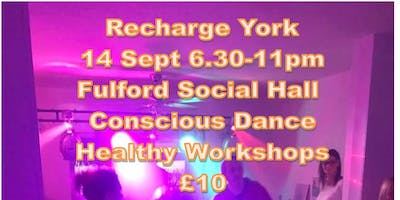Recharge York Conscious Dance Club