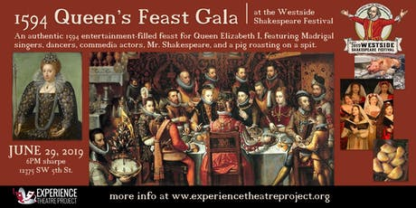 The Queen's Feast Dinner Gala at the Westside Shakespeare Festival tickets